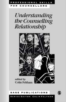 Understanding the Counselling Relationship, Paperback