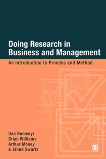 Doing Research in Business and Management : An Introduction to Process and Method, Paperback Book