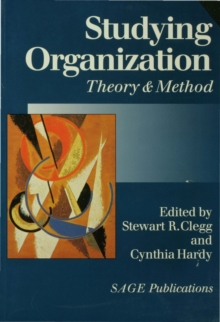 Studying Organization : Theory and Method v. 1, Paperback Book