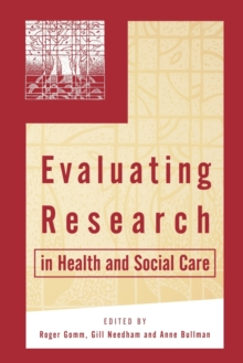 Evaluating Research in Health and Social Care : A Reader, Paperback Book