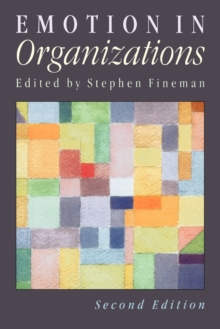 Emotion in Organizations, Paperback