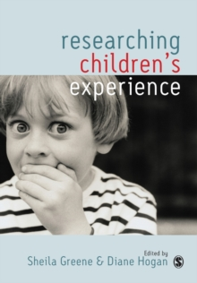 Researching Children's Experience : Approaches and Methods, Paperback