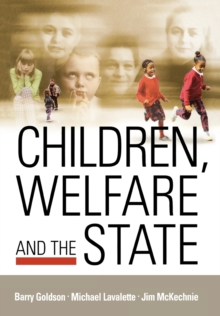 Children, Welfare and the State, Paperback