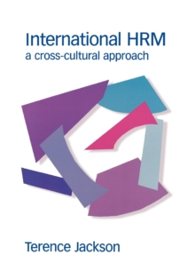 International HRM : A Cross-cultural Approach, Paperback Book