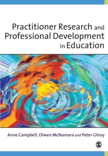 Practitioner Research and Professional Development in Education, Paperback Book