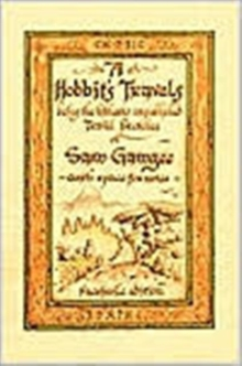 Hobbit's Travels : J.R.R. Tolkien Lord of the Rings, Paperback Book