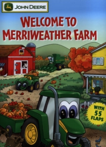Welcome to Merriweather Farm : With More Than 50 Action Flaps!, Paperback