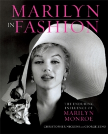 Marilyn in Fashion : The Enduring Influence of Marilyn Monroe, Hardback
