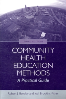 Community Health Education Methods: A Practical Guide, Paperback