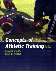 Concepts Of Athletic Training, Paperback