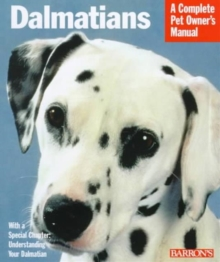 Complete Pet Owners Manual: Dalmations, Paperback