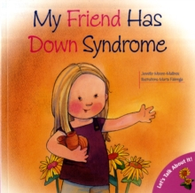 My Friend Has Down's Syndrome, Paperback