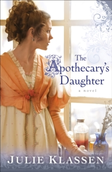 The Apothecary's Daughter, Paperback Book