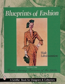 Blueprints of Fashion : Home Sewing Patterns of the 1950s, Paperback