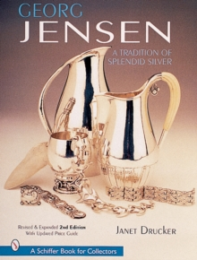 Georg Jensen : A Tradition of Splendid Silver, Hardback Book