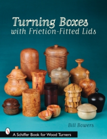 Turning Boxes with Friction-fitted Lids, Paperback