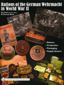 Rations of the German Wehrmacht in World War II, Hardback Book