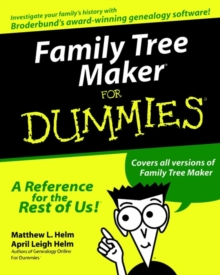 Family Tree Maker For Dummies, Paperback