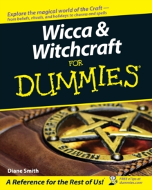 Wicca and Witchcraft For Dummies, Paperback Book