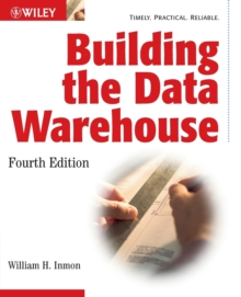 Building the Data Warehouse, Paperback Book