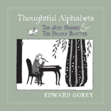 Thoughtful Alphabets - The Just Dessert & the Deadly Blotter, Hardback Book