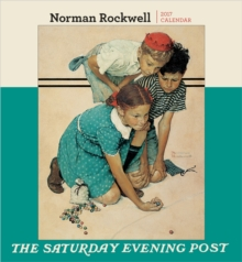 Norman Rockwell : The Saturday Evening Post 2017 Wall Calendar, Calendar