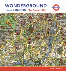 Macdonald Gill : Wonderground Map of London 2017 Wall Calendar, Calendar