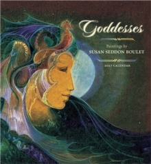 Goddesses : Paintings by Susan Seddon Boulet 2017 Wall Calendar, Calendar