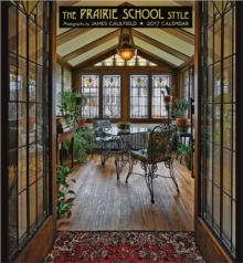 The Prairie School Style 2017 Wall Calendar, Calendar Book