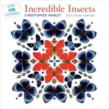 Christopher Marley : Incredible Insects 2017 Sticker Calendar, Calendar