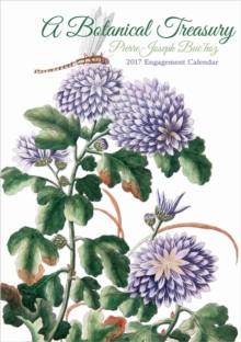 Pierre-Joseph Buchoz : A Botanical Treasury 2017 Engagement Calendar, Diary