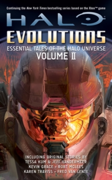 Halo: Evolutions : Essential Tales of the Halo Universe Volume 2, Paperback