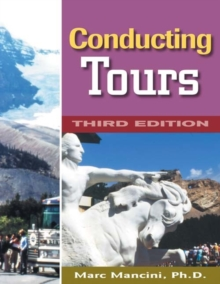 Conducting Tours : A Practical Guide, Paperback