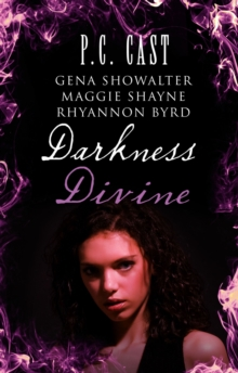 Darkness Divine : Divine Beginnings / The Amazon's Curse / Voodoo / Edge of Craving WITH Divine Beginnings AND The Amazon's Curse AND Voodoo AND Edge of Craving, Paperback