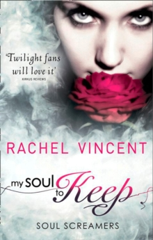 My Soul to Keep (Soul Screamers, Book 3), Paperback