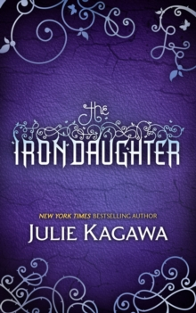 The Iron Daughter (the Iron Fey, Book 2), Paperback