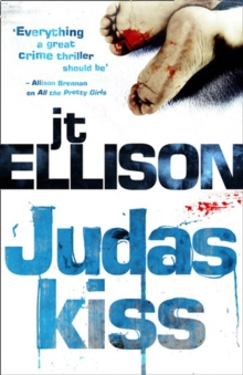 Taylor Jackson Novel : Judas Kiss, Paperback