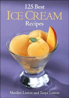 125 Best Ice Cream Recipes, Paperback