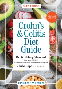 Crohn's & Colitis Diet Guide : Includes 175 Recipes, Paperback