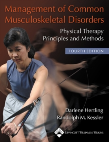 Management of Common Musculoskeletal Disorders : Physical Therapy Principles and Methods, Paperback