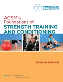 ACSM's Foundations of Strength Training and Conditioning, Hardback