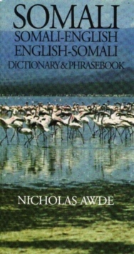 Somali-English, English-Somali Dictionary and Phrasebook : Spoken in Somalia and Ethiopia, Hardback Book