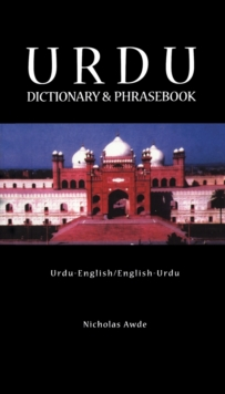 Urdu-English/English-Urdu Dictionary and Phrasebook : Romanised, Paperback