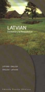 Latvian-English English-Latvian Dictionary & Phrasebook, Paperback