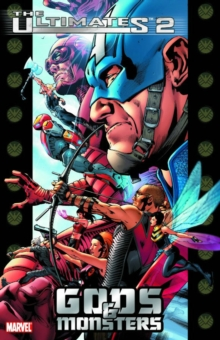The Ultimates 2 : Gods and Monsters Vol. 1, Paperback Book