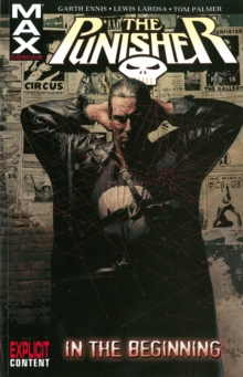 Punisher Max : In the Beginning Vol. 1, Paperback Book