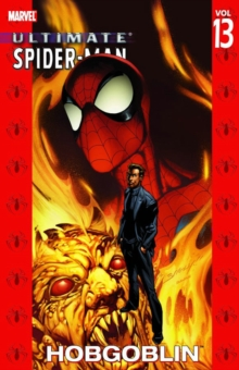 Ultimate Spider-Man : Hobgoblin Vol. 13, Paperback
