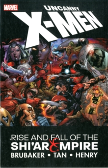 Uncanny X-Men : Rise and Fall of the Shi'ar Empire Vol. 1, Paperback