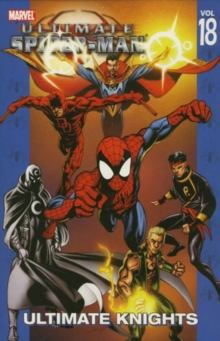 Ultimate Spider-Man : Ultimate Knights Vol. 18, Paperback