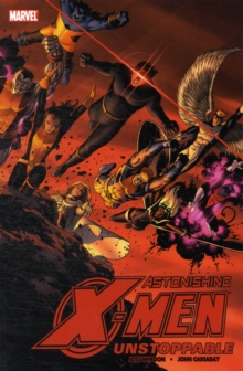 Astonishing X-Men : Unstoppable Vol. 4, Paperback